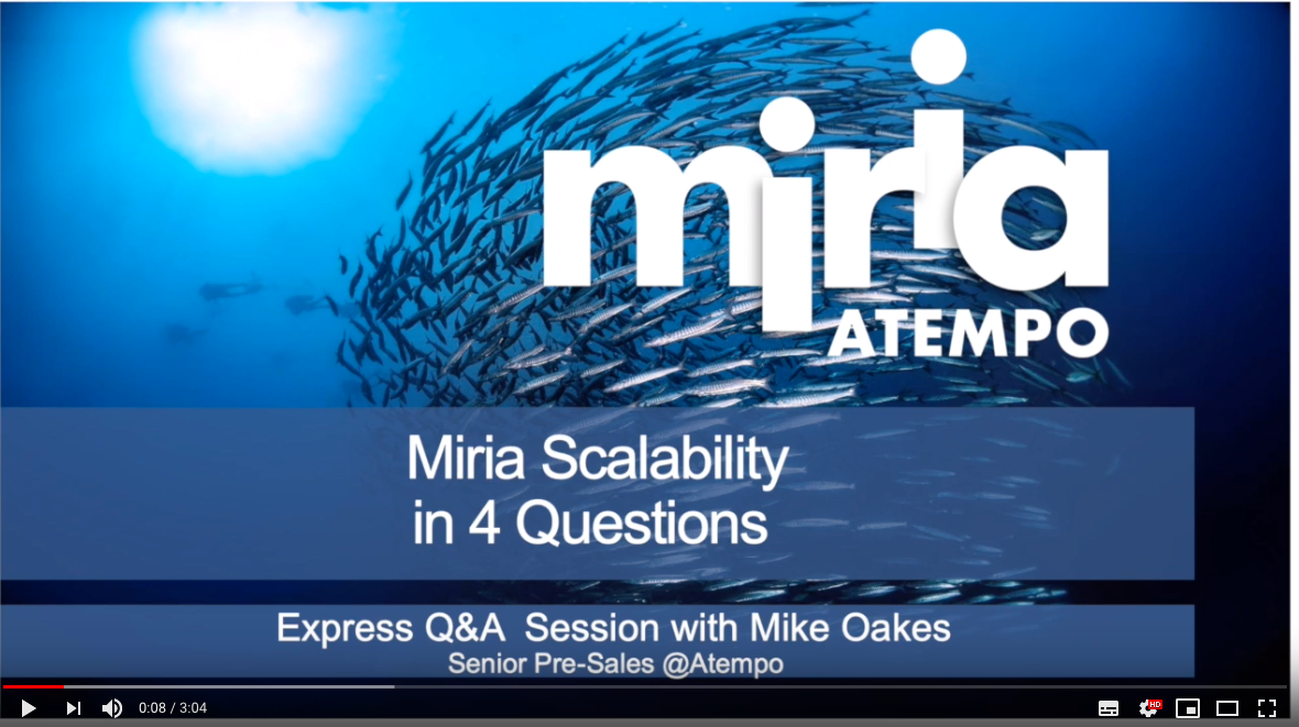 Short Q&A video session about Miria Scalability